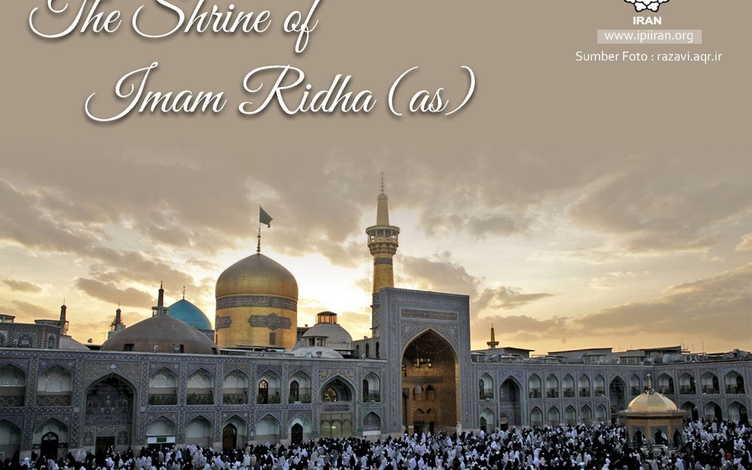 The Shrine of Imam Ridho (a.s)