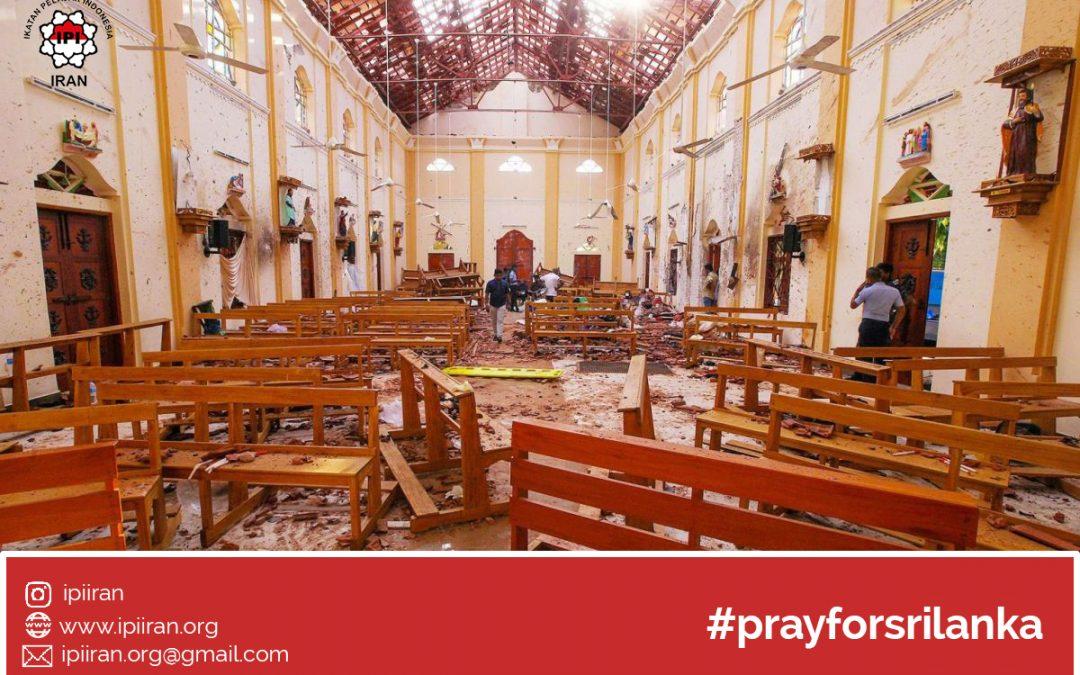 Pernyataan Sikap IPI Iran atas Rangkaian Teror di Colombo Srilanka